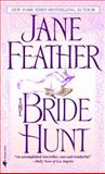 The Bride Hunt, Jane Feather, 055358619X