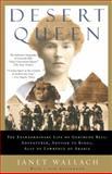 Desert Queen, Janet Wallach, 1400096197