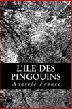 L' Ile des Pingouins, Anatole France, 1479236195