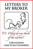 Letters to My Broker, Clem Chambers, 1908756195
