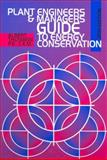 Plant Engineers and Managers Guide to Energy Conservation, Thumann, Albert, 0130676195