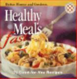 Healthy Meals Fast, Better Homes and Gardens Editors, 0696206196
