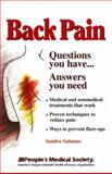 Back Pain : Questions You Have--Answers You Need, Salmans, Sandra, 1882606191