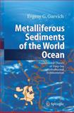 Metalliferous Sediments of the World Ocean 9783642066191