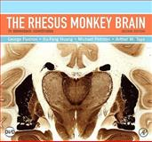 The Rhesus Monkey Brain : In Stereotaxic Coordinates, Paxinos, George and Huang, Xu-Feng, 0123736196