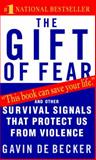 The Gift of Fear, Gavin de Becker, 0440226198