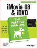 iMovie 08 and iDVD, Pogue, David, 0596516193