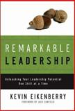 Remarkable Leadership 1st Edition