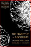 The Semiotics of Discourse, Fontanille, Jacques, 0820486191