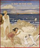 A Day in the Sun : Outdoor Pursuits in the Art of the 1930s, Wilcox, Timothy, 0856676195