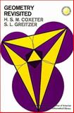 Geometry Revisited, Coxeter, Harold S. M. and Greitzer, S. L., 0883856190