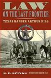 Law on the Last Frontier, S. E. Spinks, 0896726193