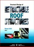 Structural Design of Retractable Roof Structures, K. Ishii, 1853126195