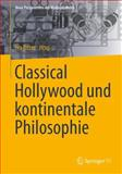 Classical Hollywood und Kontinentale Philosophie, , 3658066199
