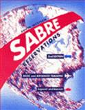 Sabre Reservations : Basic and Advanced Training, Capwell, Gerald K. and Resnick, Barry P., 0538706198