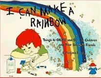 I Can Make a Rainbow, Marjorie Frank, 0913916196