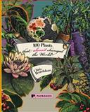 100 Plants That Almost Changed the World, Chris Beardshaw, 1906506191