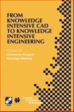From Knowledge Intensive Cad to Knowledge Intensive Engineering : Ifip Tc5 Wg5. 2. Fourth Workshop on Knowledge Intensive Cad May 22-24, 2000, Parma, Italy, , 0792376196