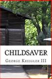 ChildSaver, George Kreigler, 1492756199