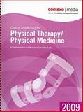 Coding and Billing for Physical Therapy/Physical Medicine 2009, Contexo Media, 1583836195