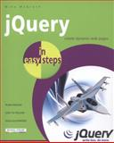 JQuery in Easy Steps, Mike McGrath, 1840786191