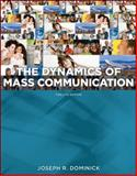 Dynamics of Mass Communication : Media in Transition, Dominick, Joseph, 0073526193