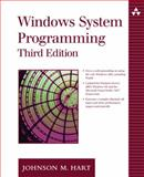 Windows System Programming, Hart, Johnson M., 0321256190