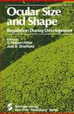 Ocular Size and Shape : Regulation During Development, , 0387906193