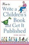 How to Write a Children's Book and Get It Published, Barbara Seuling, 0471676195