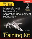 MCTS Exam 70-536 Kit : Microsoft. Net Framework Application Development Foundation, Northrup, Tony, 0735626197