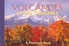 Volcanoes of the Cascades, Globe Pequot Press Staff, 0762736194