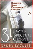 31 Days of Spiritual Growth, Randy Bozarth, 0883686198