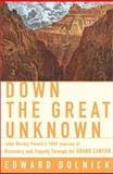 Down the Great Unknown 9780060196196