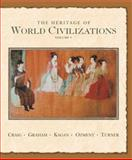 The Heritage of World Civilizations, Albert M. Craig and Steven E. Ozment, 0131926195