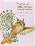 Manual of Ornithology : Avian Structure and Function, Proctor, Noble S. and Lynch, Patrick J., 0300076193