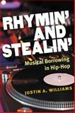 Rhymin' and Stealin', Justin A. Williams, 047203619X
