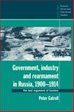 Government, Industry and Rearmament in Russia, 1900-1914 9780521466196