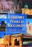 Library World Records, Oswald, Godfrey, 078641619X