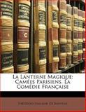 La Lanterne Magique, Théodore Faullain De Banville, 1142886190