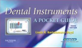 Dental Instruments : A Pocket Guide, Boyd, Linda Bartolomucci, 1416046194