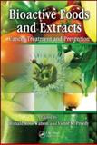 Bioactive Foods and Extracts, , 1439816190