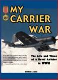 My Carrier War, Norman Berg, 1555716199