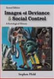 Images of Deviance and Social Control : A Sociological History, Pfohl, Stephen, 1577666194