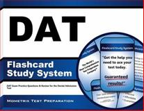 DAT Flashcard Study System : DAT Exam Practice Questions and Review for the Dental Admission Test, DAT Exam Secrets Test Prep Team, 1609716191