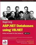 ASP.NET Databases Using VB.Net, Kauffman, John, 1861006195