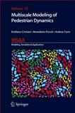 Multiscale Modeling of Pedestrian Dynamics, Cristiani, Emiliano and Piccoli, Benedetto, 3319066196