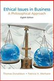 Ethical Issues in Business : A Philosophical Approach, Thomas Donaldson, Patricia Werhane, Joseph Van Zandt, 0131846191