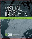 Visual Insights : A Practical Guide to Making Sense of Data, Börner, Katy and Polley, David E., 0262526190