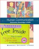 Human Communication : Motivation, Knowledge, and Skills, Morreale, Sherwyn P. and Spitzberg, Brian H., 0534566197