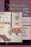 The Plum in the Golden Vase or, Chin P'Ing Mei Vol. 2 : The Rivals, , 0691126194
